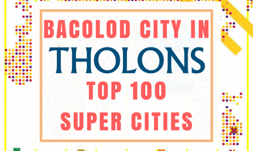 Bacolod Listed in 2017 Tholons Top 100 Super Cities